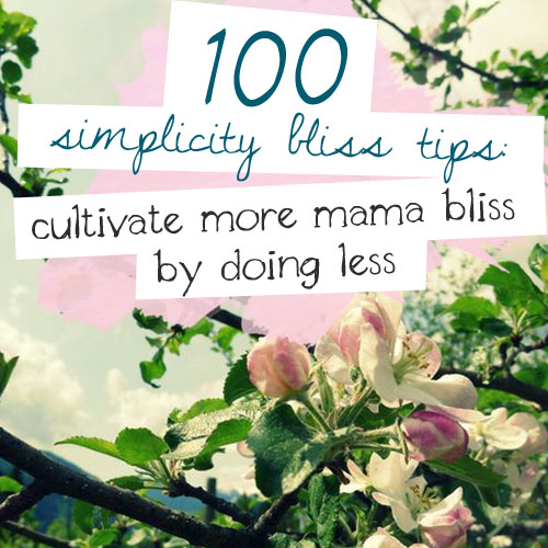 100 Simplicity Bliss Tips