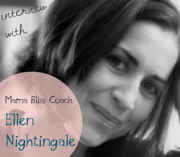 Podcast 33 - Mama Bliss Coach Ellen Nighingale