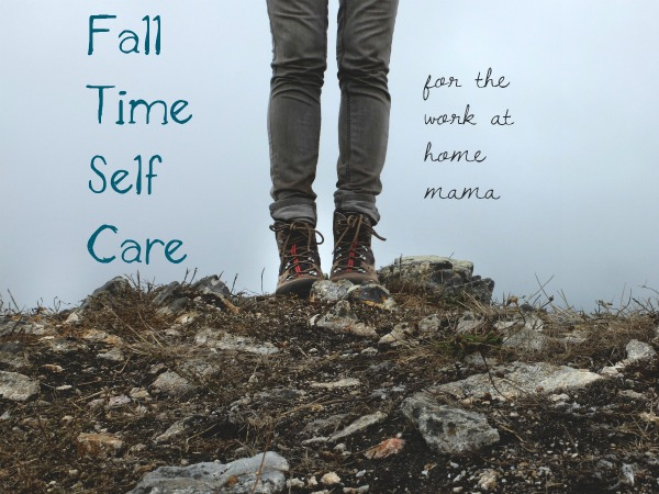fall time self-care for the wahm