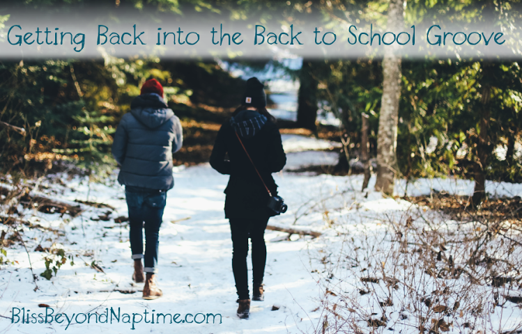 Getting Back into The Back to School Groove – Again!