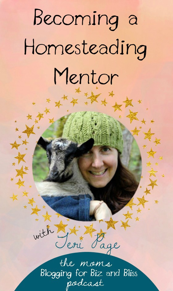 From blogging to becoming a homestead mentor with Teri Page