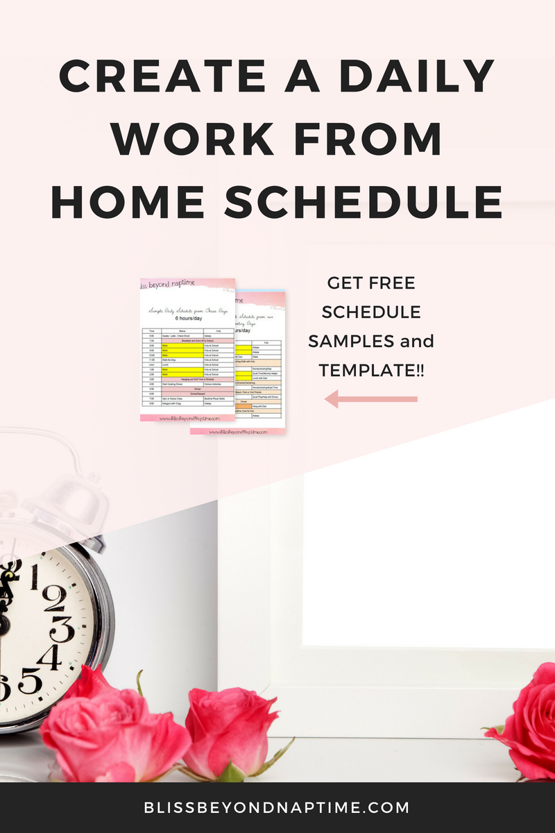 How to Create a Daily Work from Home Schedule - with free schedule samples and a template!