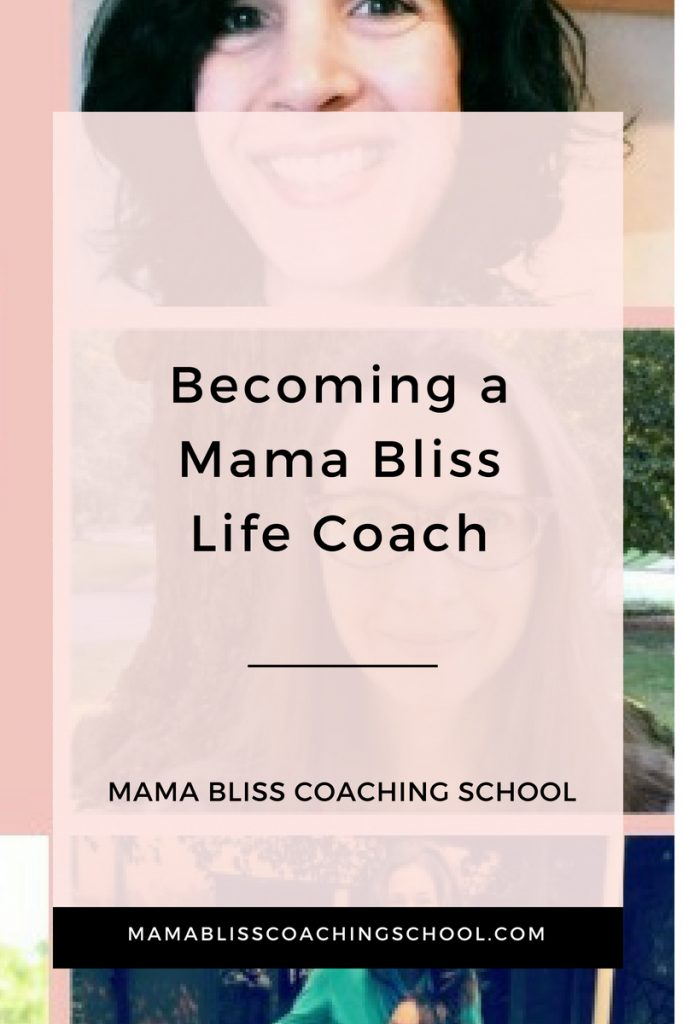 Becoming a Mama Bliss Coach - A Case Study of Five Mama Bliss Coaching School Trained Mamas