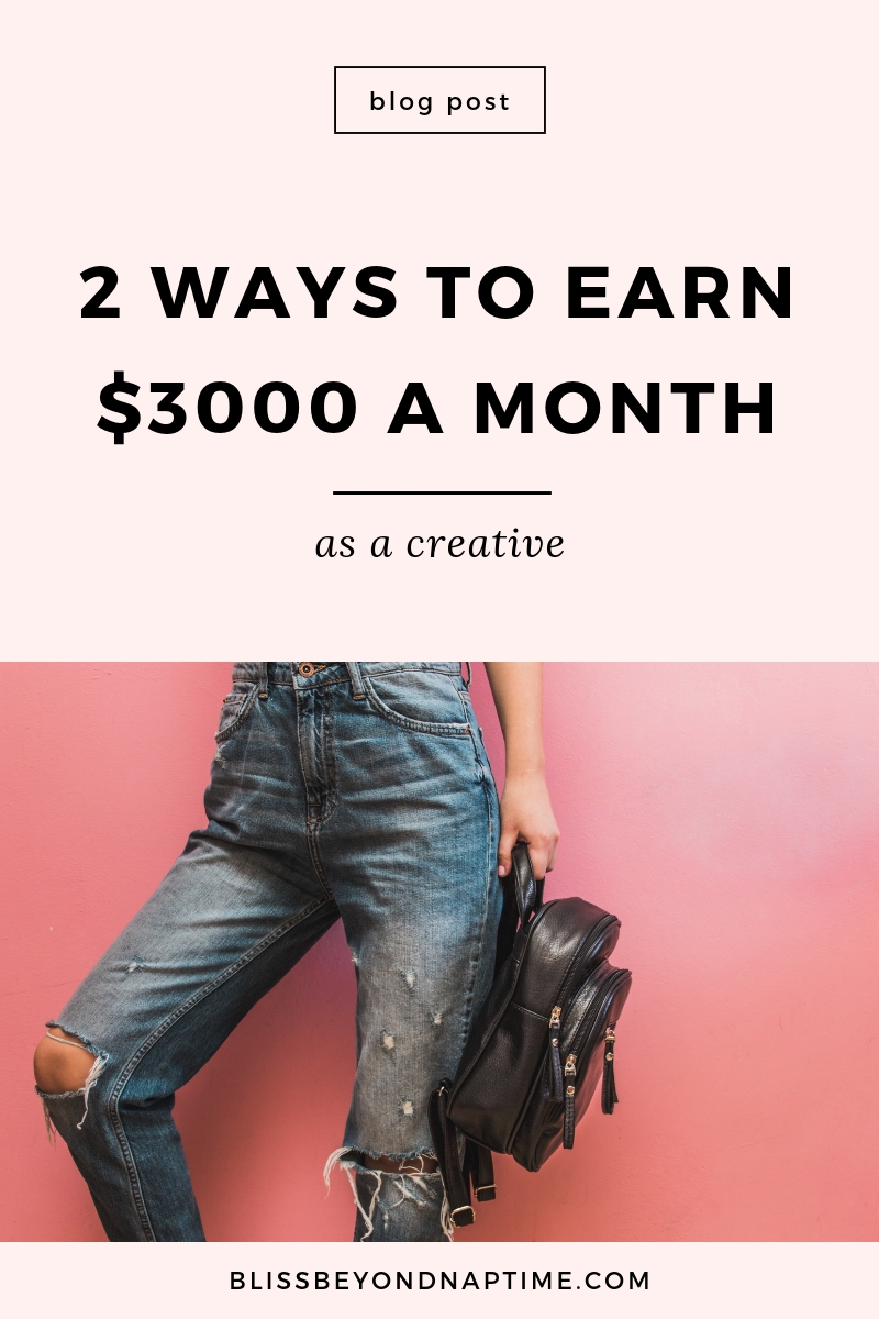 Two ways to earn $3000 a month as a creative.