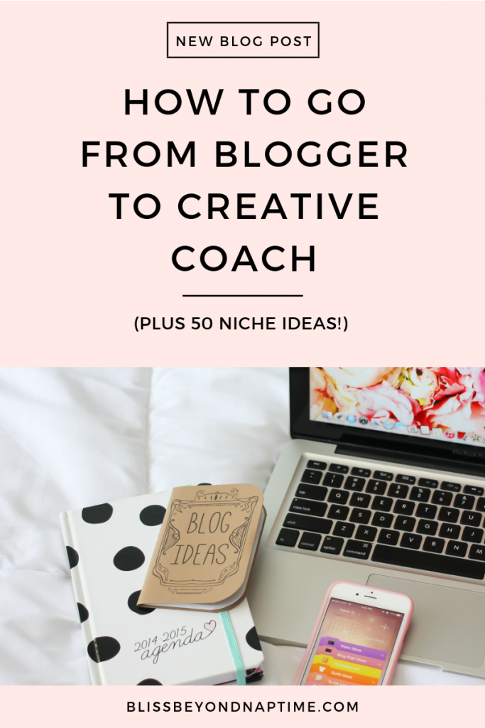 How to Go from Blogger to Creative Coach