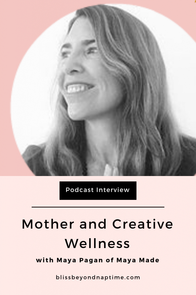 On the Creative Bliss in Life and Biz Podcast - Maya Pagan from Maya Made
