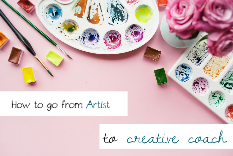 how to go from startiving artist to creativity coach