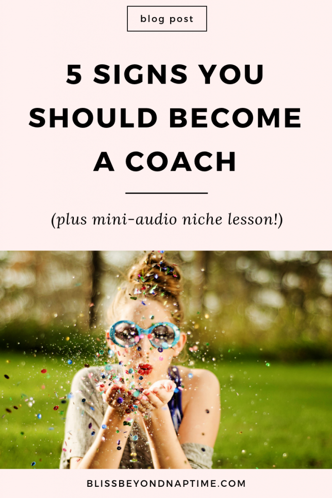 5 Signs You Should Become a Coach