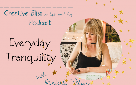 Tranquility Du Jour Podcast Interview with Kimberly Wilson