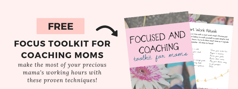 Focus Toolkit for Coaching Moms