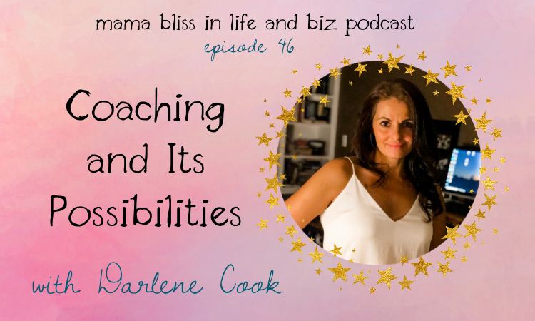 Coaching and Its Possibilities with Darlene Cook