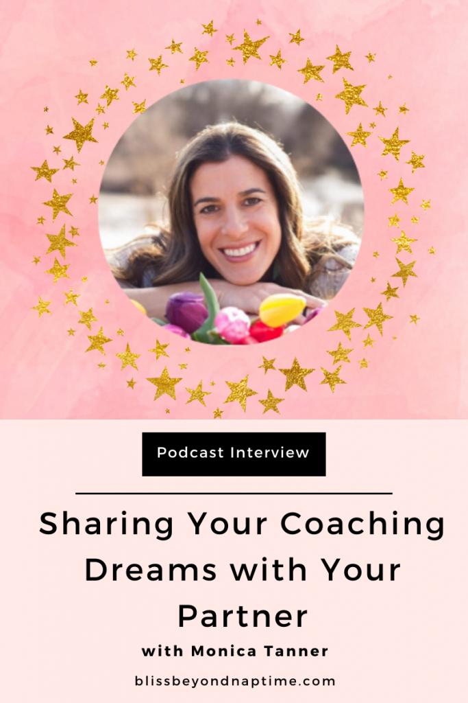 Sharing Your Becoming a Coach Dreams with Your Partner