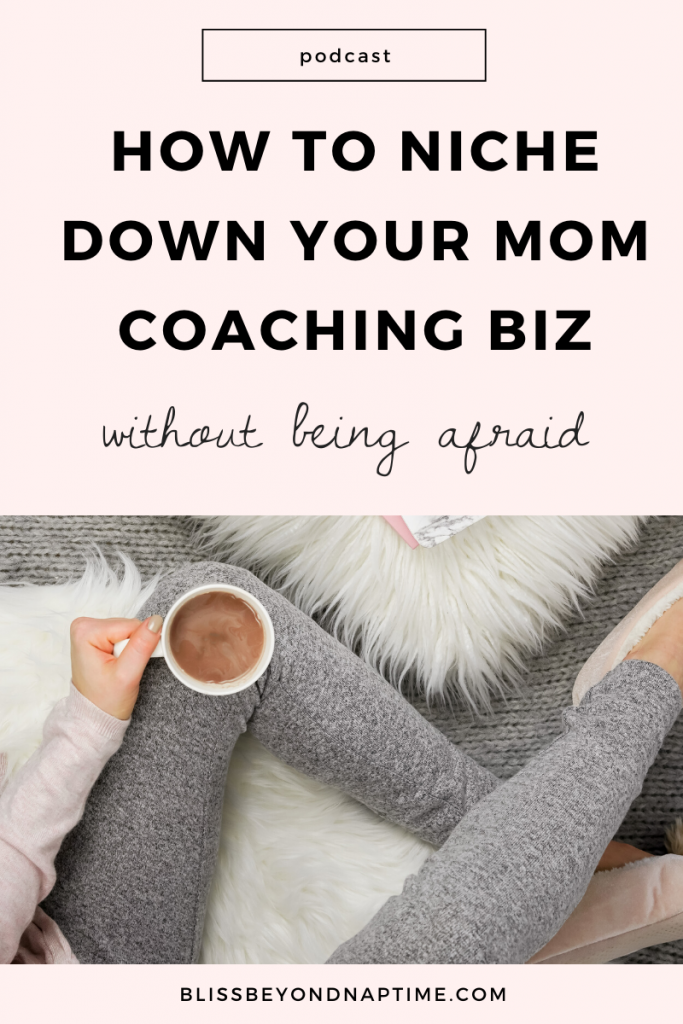 How Not to Be Afraid of Niching Down Your Coaching Biz