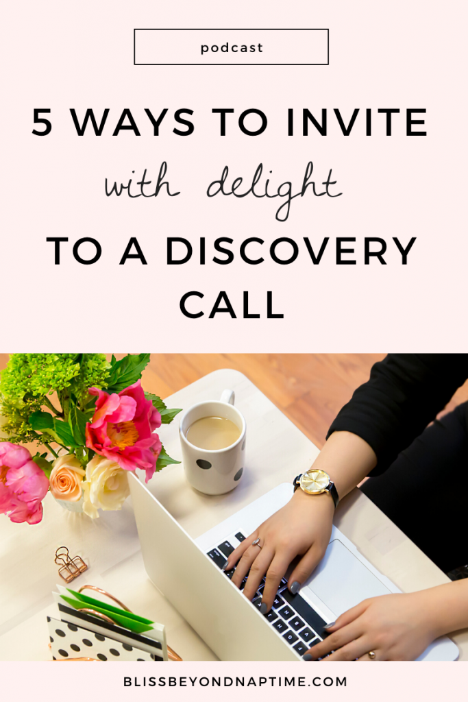 Five Ways to Invite Your Ideal Mom Coaching Client to a Discovery Call