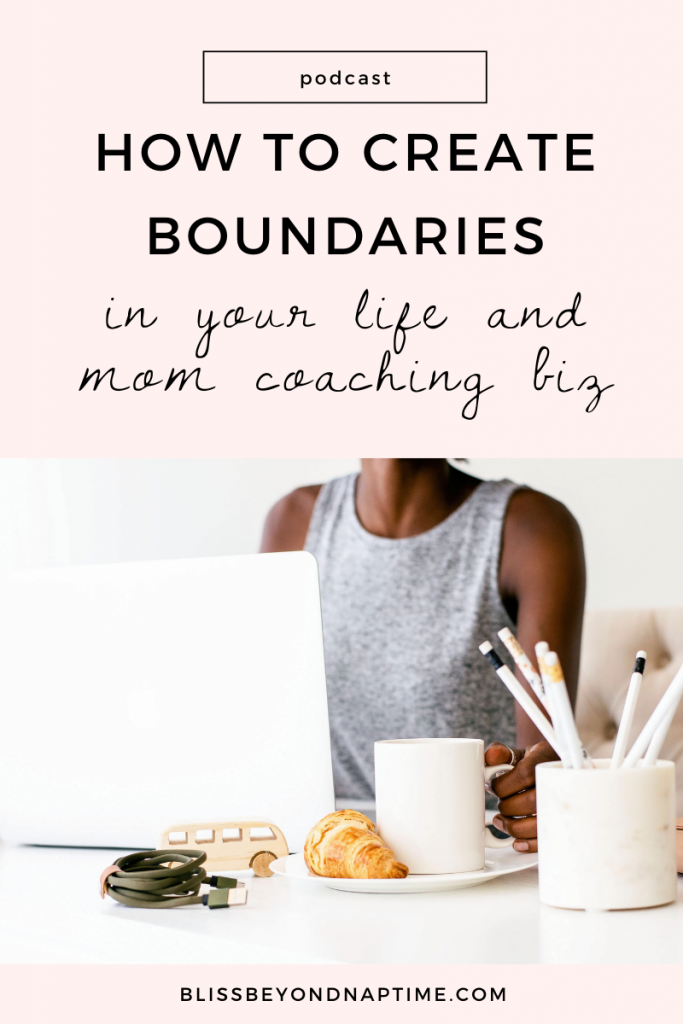 How to Create Boundaries in Your Life and Biz