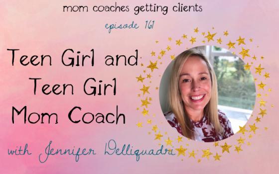 Teen Girl and Teen Girl Mom Coach Jennifer Delliquadri