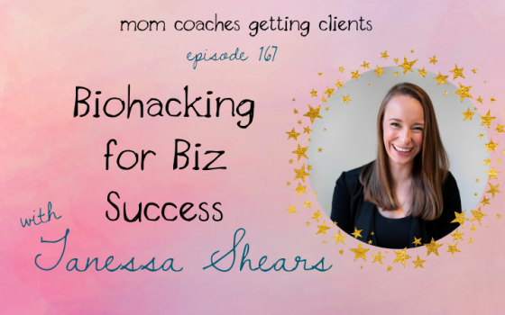 Biohacking for Business Success with Tanessa Shears
