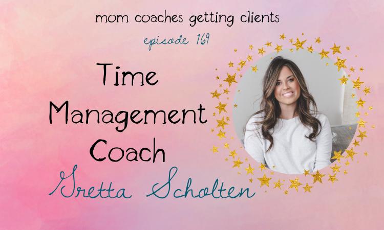 Time Management Coach Gretta Scholten